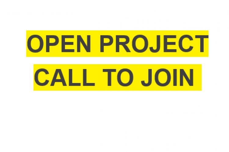 OPEN PROJECT CALL TO JOIN